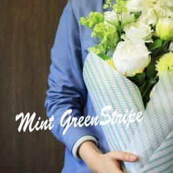 【エンボス・ワックス ミントグリーンストライプ】を花束でご紹介